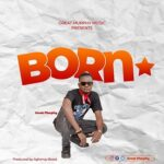 """Great Murphy Drops another banger dubbed: """"BORN STAR""""."""